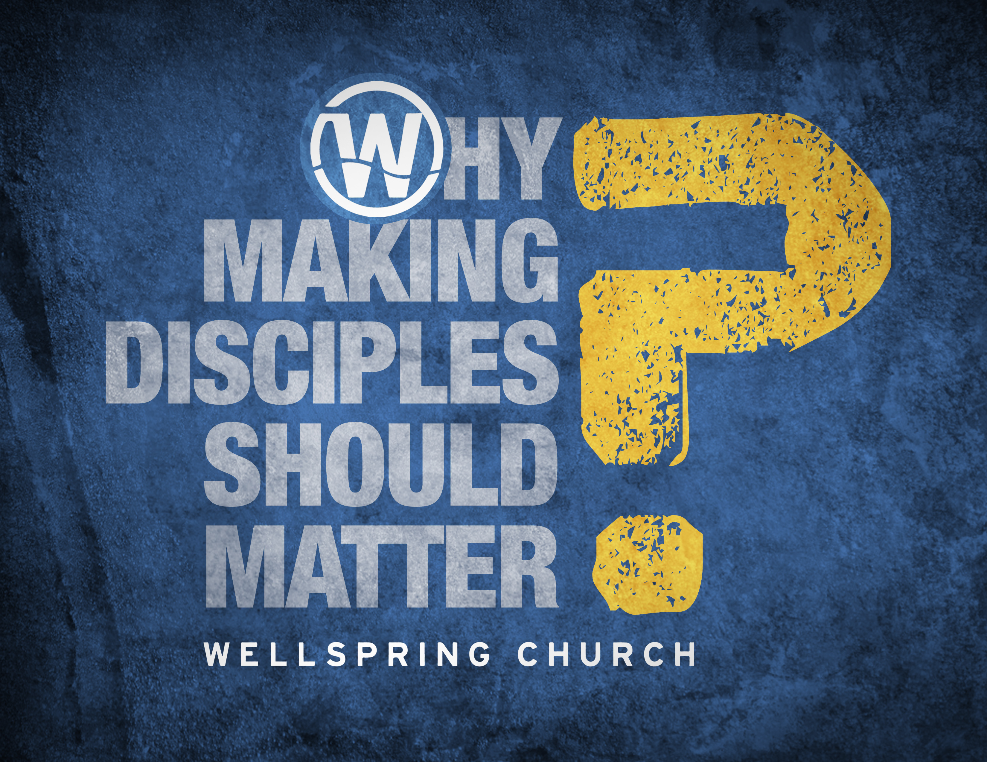 Why Making Disciples Should Matter?