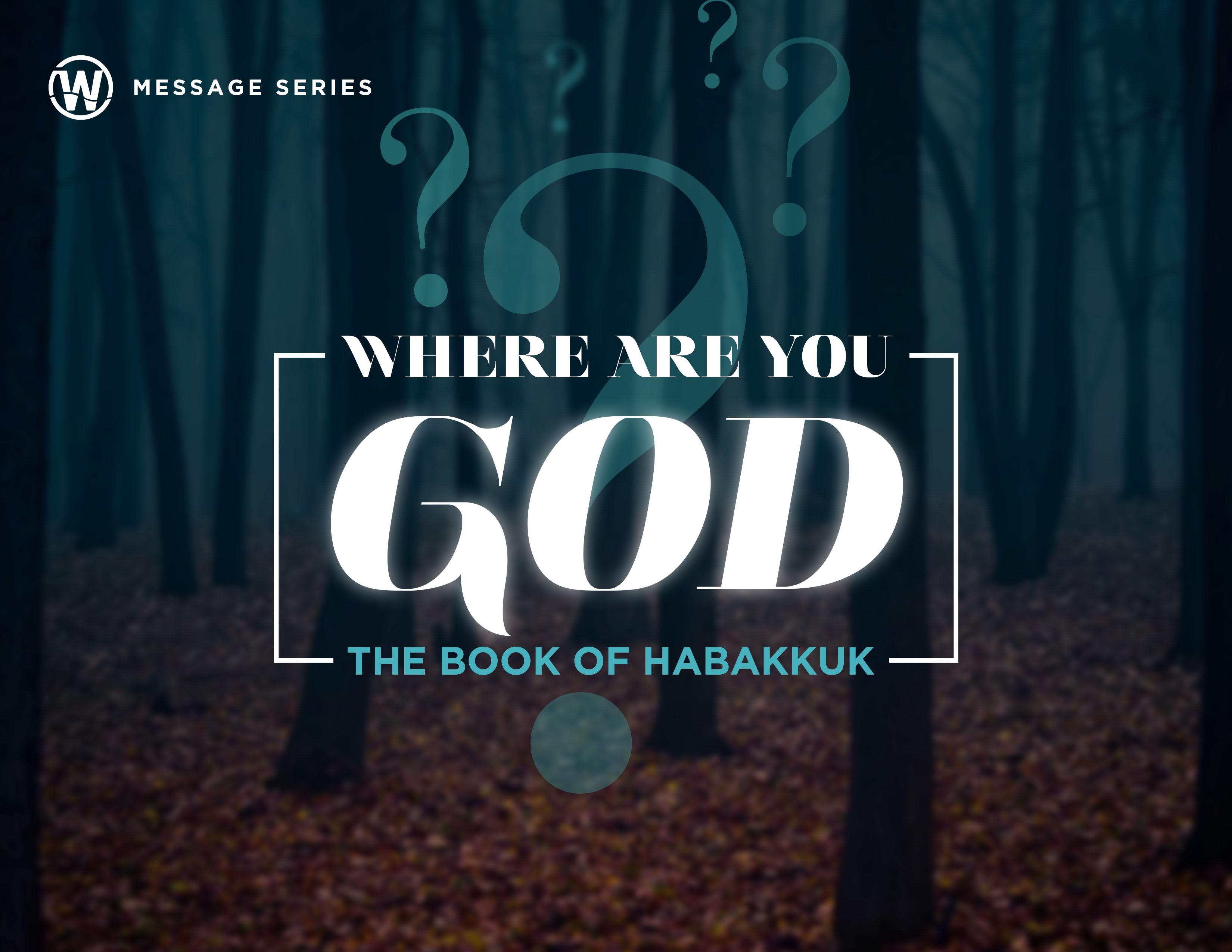 Habakkuk - Where are you God?